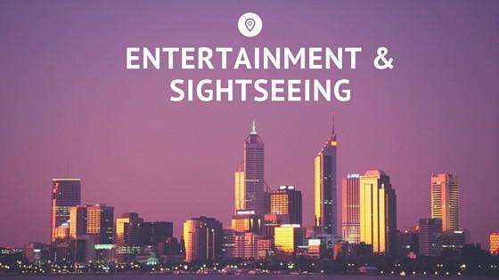 Entertainment &Sightseeing