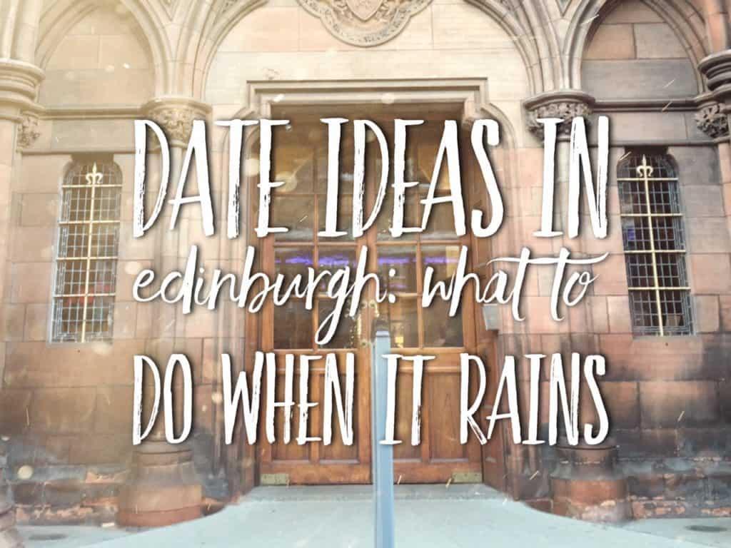 Best date ideas in edinburgh