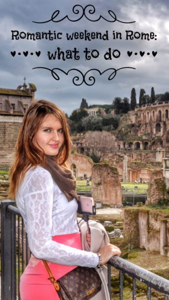 Rome Weekend Break: Romantic Weekend in Rome