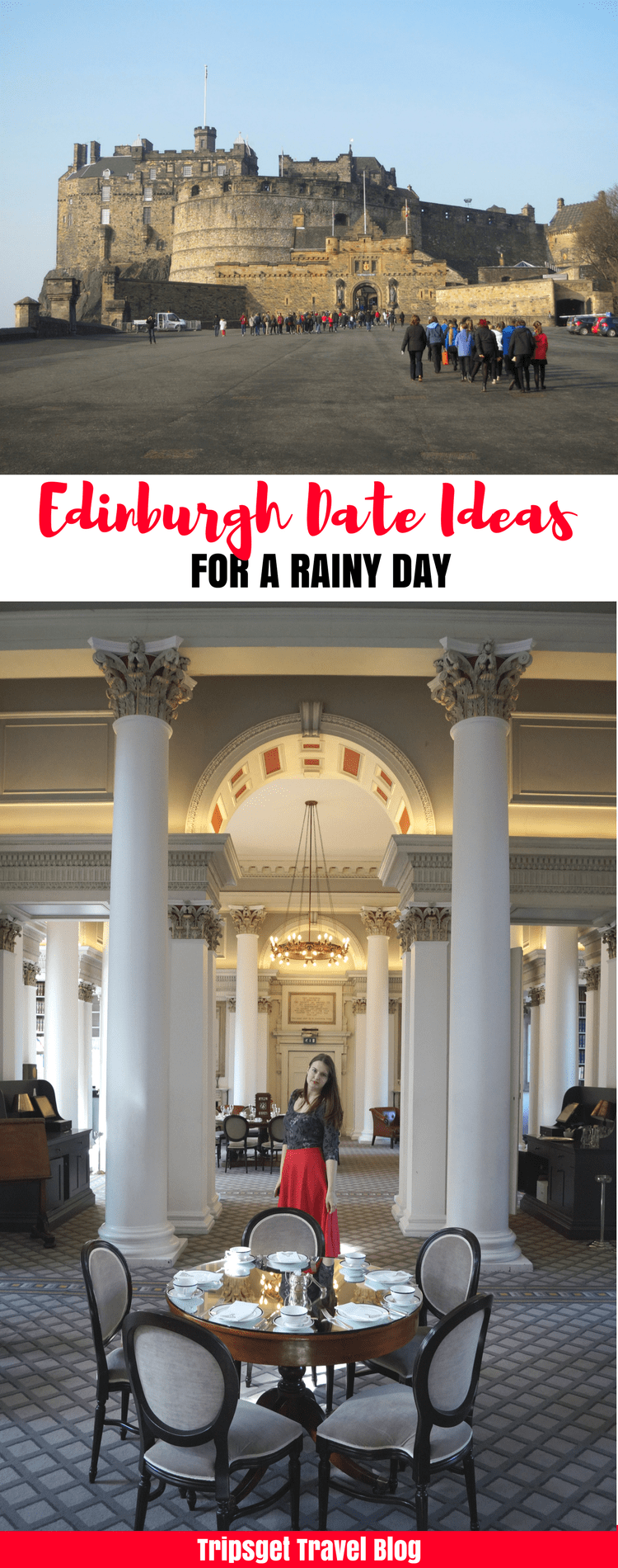 Date ideas in Edinburgh, Scotland for a rainy day - afternoon tea, high tea, cream tea, lunch, museum