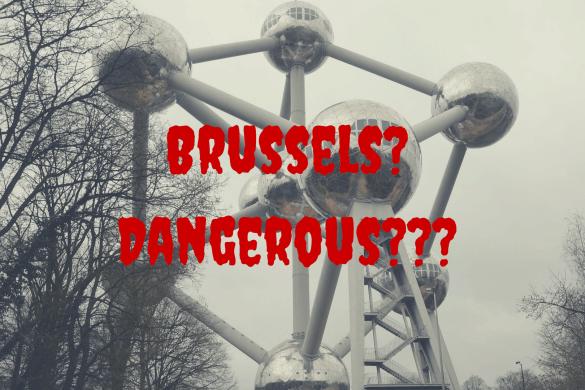 brussels dangerous
