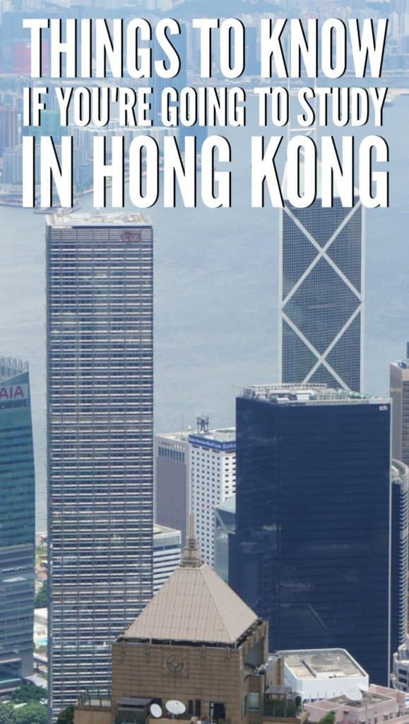 Things to know if you're going to study to Hong Kong