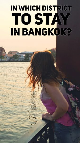 In which district to stay in Bangkok?