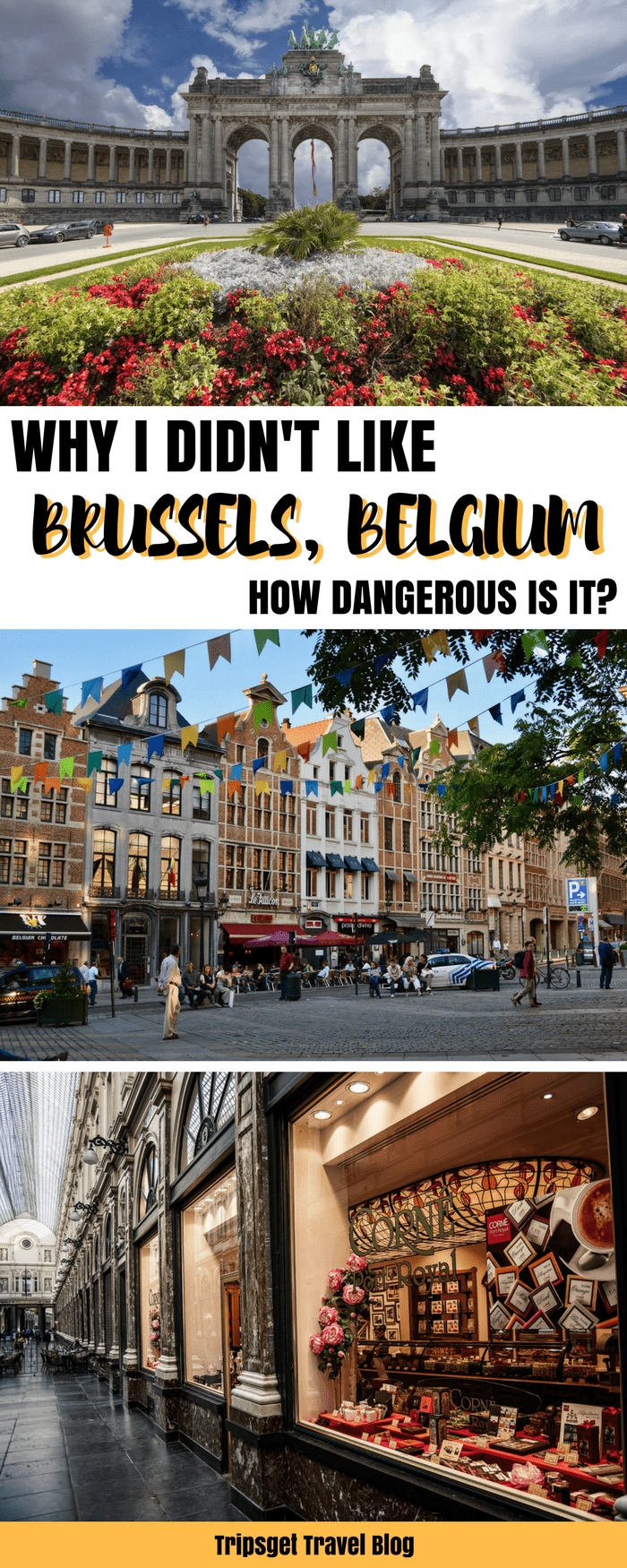 Is Brussels dangerous? Why I didn't like Brussels so much