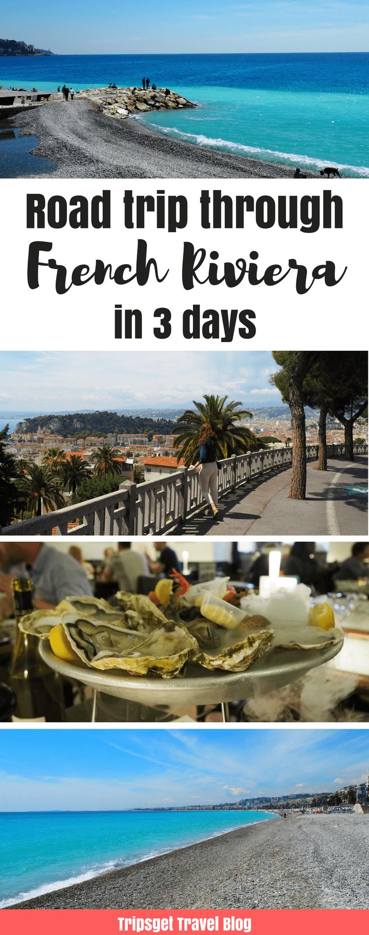 Road trip through Côte D'Azur in France, Road trip around French Riviera: Nice, Cannes, St. Paul de Vence, St. Tropez, Monaco