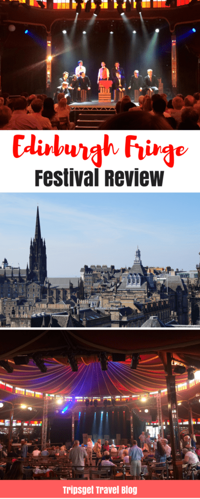 Edinburgh Fringe Festival review. Is it really worth it?
