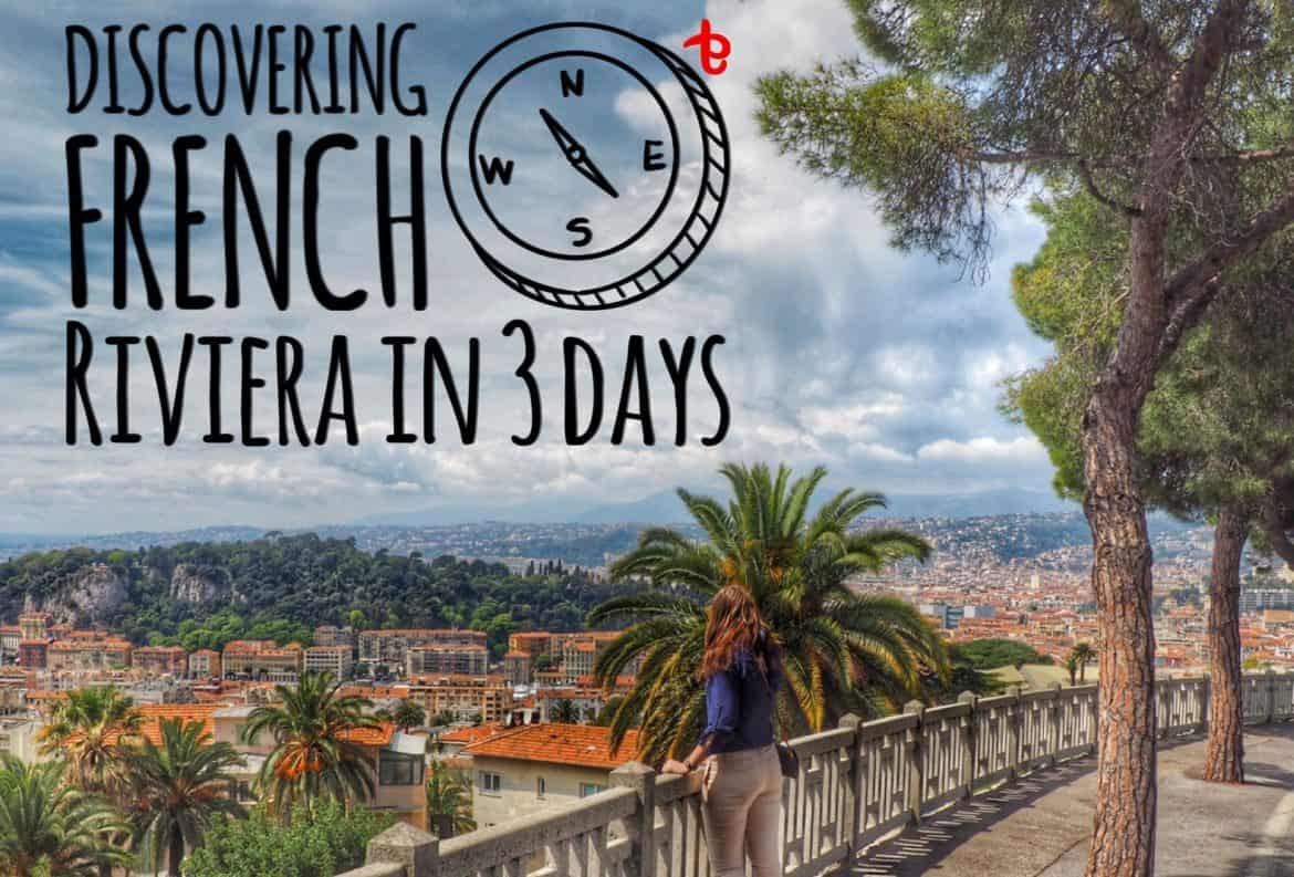 French Riviera in 3 days