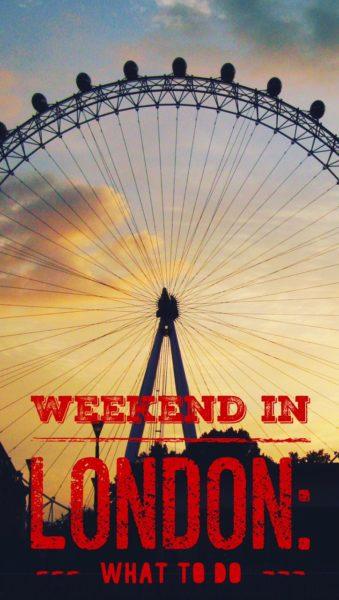 Weekend in London summer