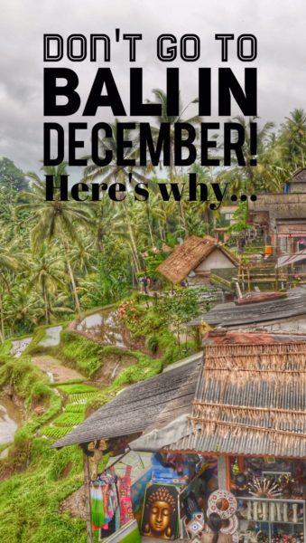 Bali December: December in Bali