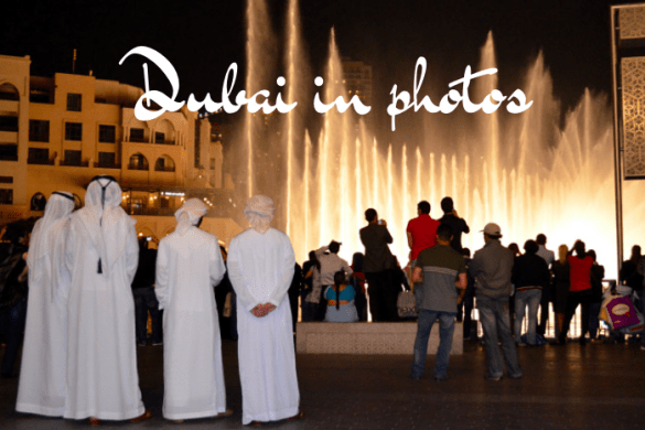 Dubai in photos