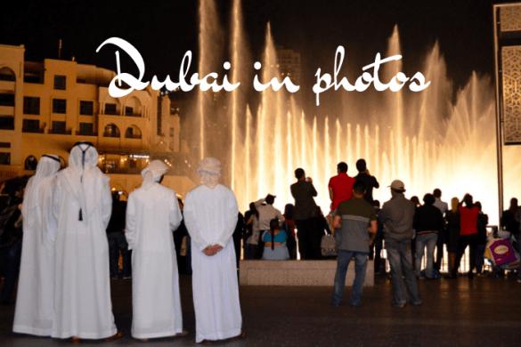 Dubai in photos