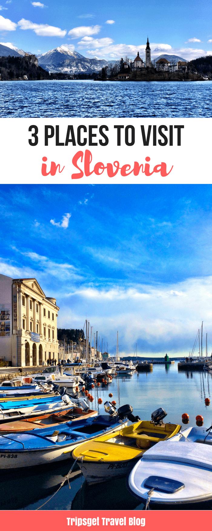 3 places to visit in Slovenia: Lake Bled, Piran, Portoroz and Ljubljana