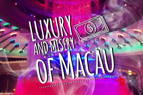 Luxury and misery of Macau