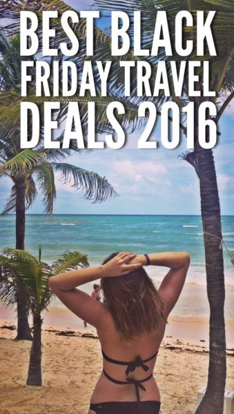 Best Black Friday and Cyber Monday Travel Deals 2017