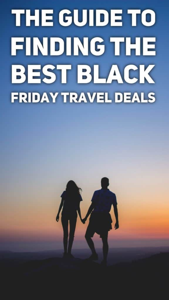 How to find the best black Friday travel deals