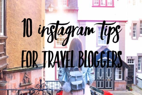 How to grow your Instagram: 10 Instagram tips for travel bloggers