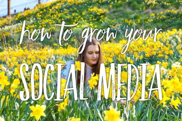 10 Social Media tips for bloggers - how to grow your Social Media followers
