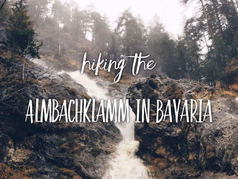 Hiking the Almbachklamm