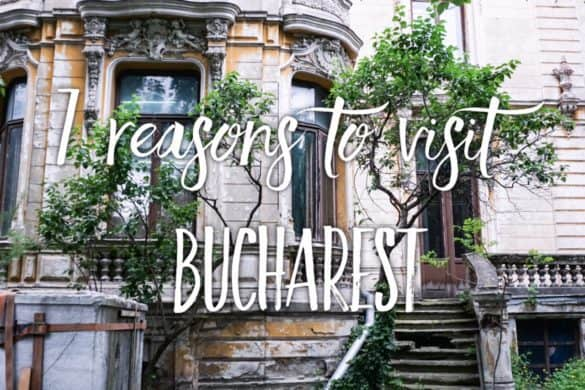 7 Reasons to visit Bucharest, the capital of Romania right now