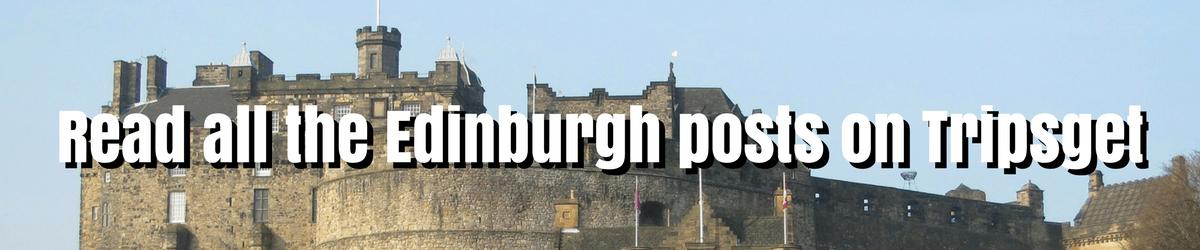 Edinburgh Category on Tripsget - Read all the posts about Edinburgh