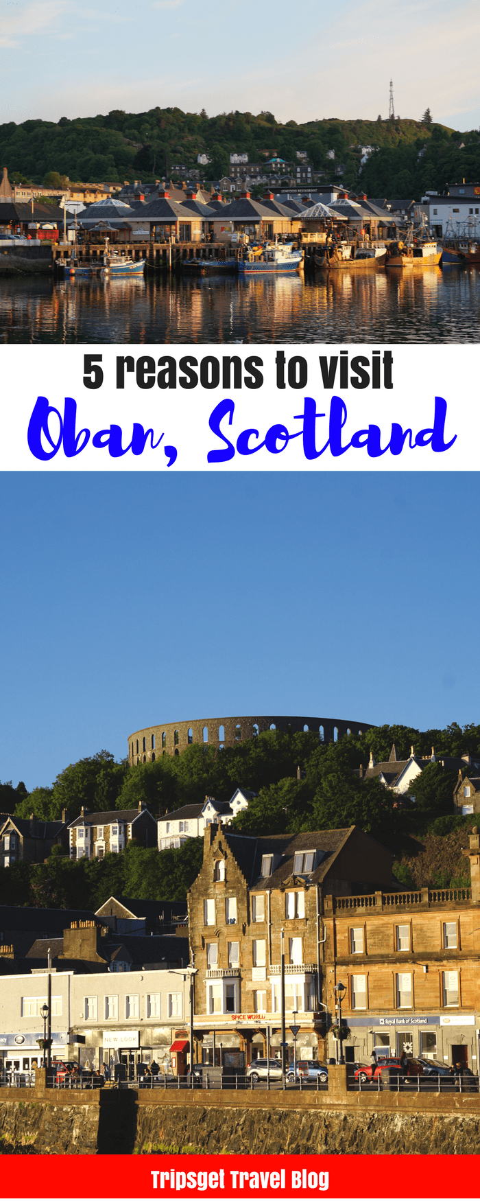 5 Reasons To Visit Oban Scotland Edinburgh Best Seafood In