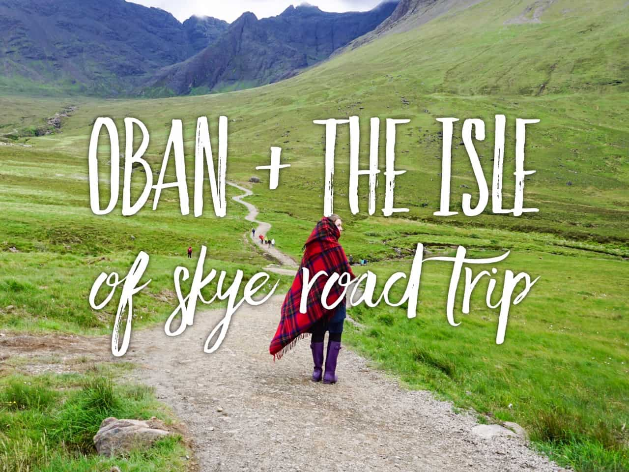 2-day the Isle of Skye itinerary: Edinburgh to Isle of Skye, Scotland
