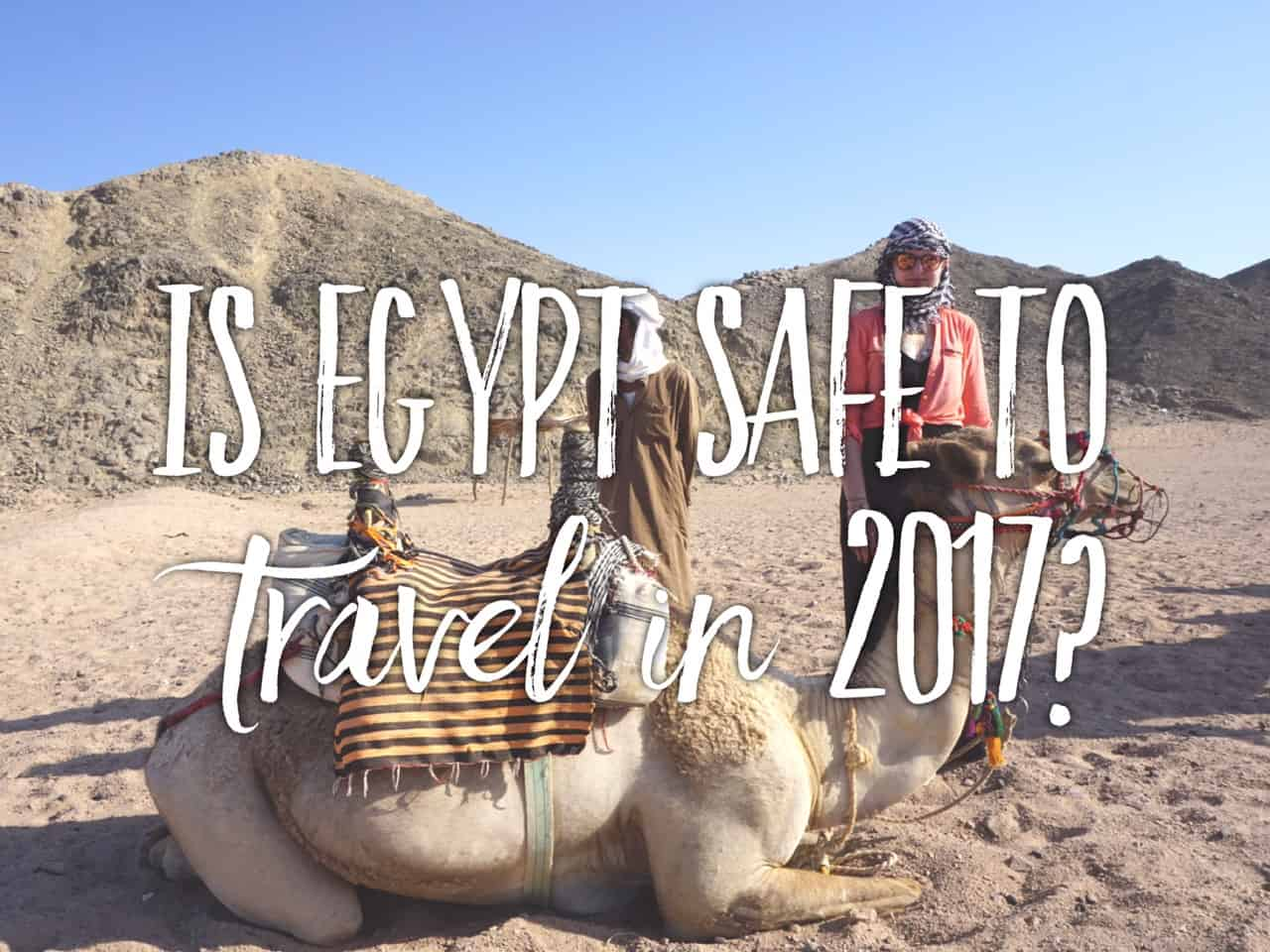Is it safe to travel to Egypt in 2018? Our holidays in Egypt