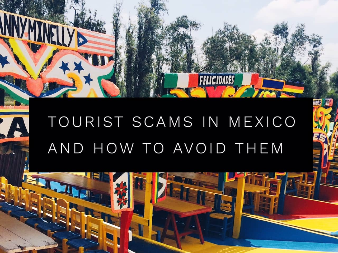 5 top Mexico scams and how to avoid them