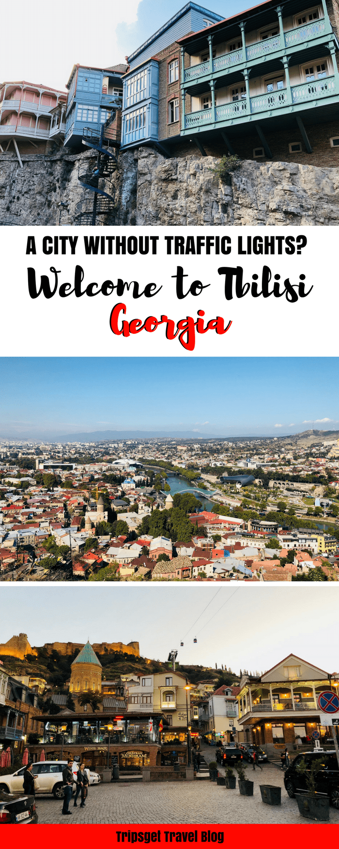 Tbilisi, Georgia is a city without traffic lights. What to see in Tbilisi? Tbilisi attractions and our experience in Tbilisi. Georgian wine and food