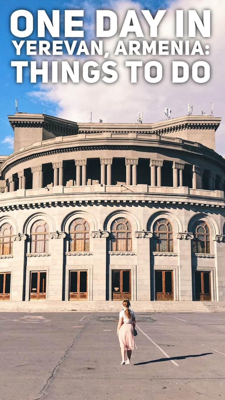 Things to do in Yerevan, Armenia. One day in Yerevan | Tripsget