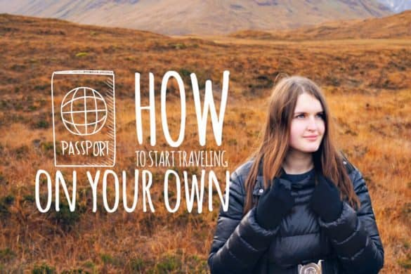 How to start traveling on your own