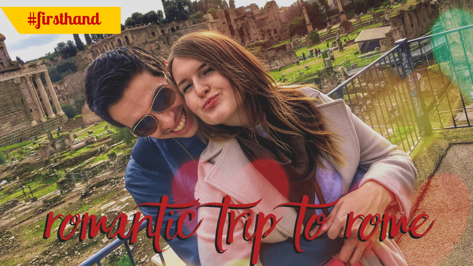Rome weekend break: Romantic weekend in Rome