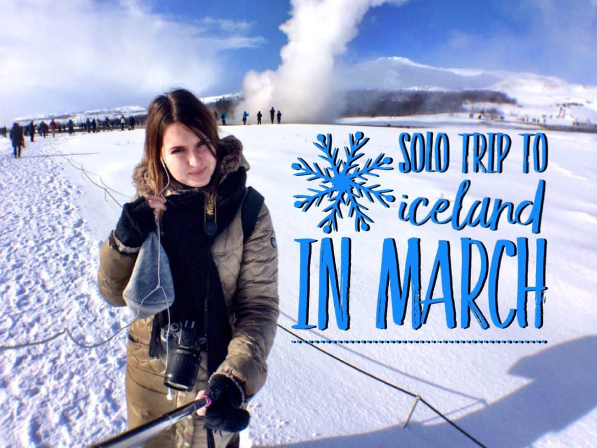 Travel solo to Iceland in March