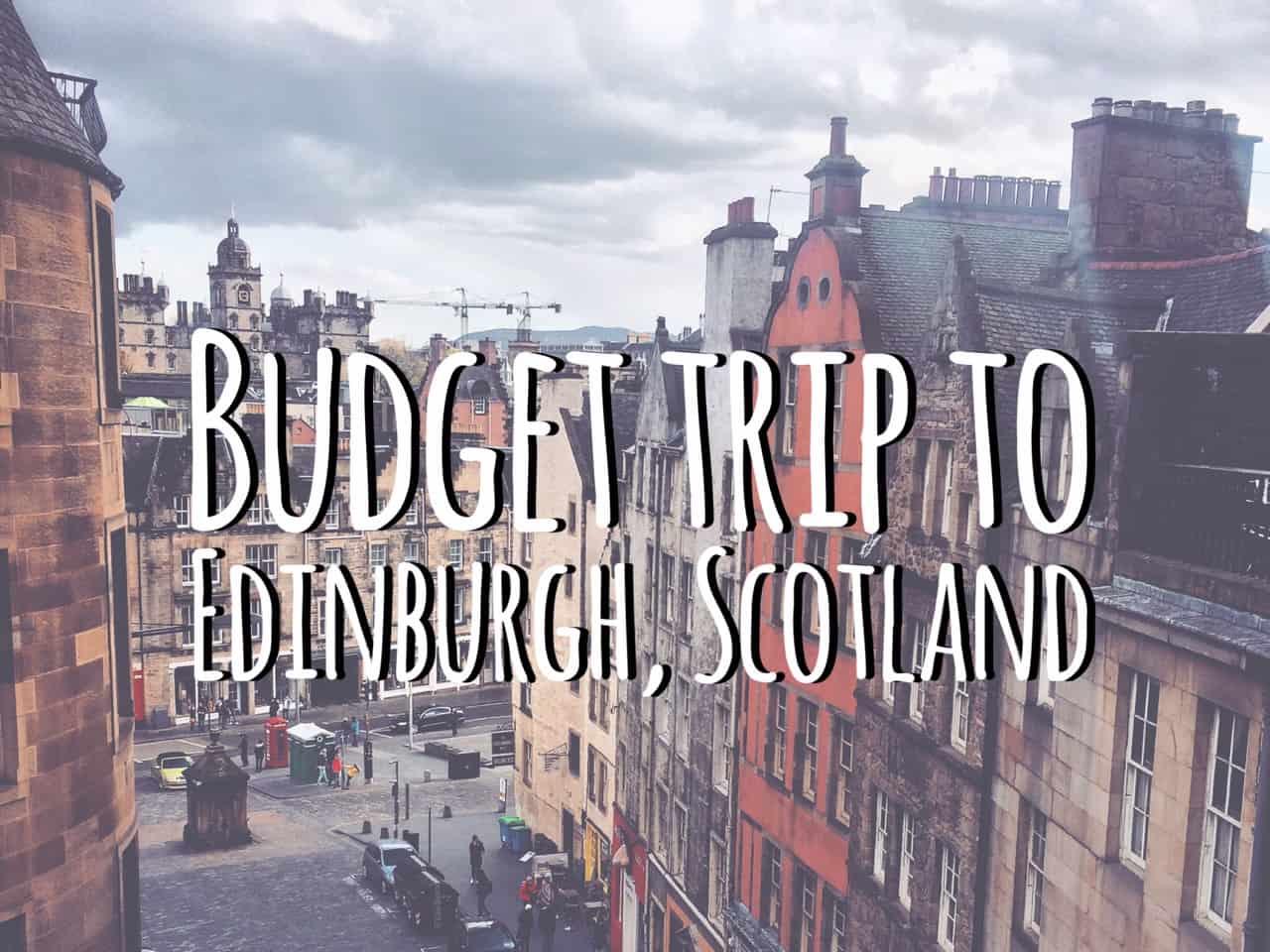 Edinburgh on a budget