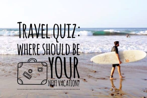 Travel Quiz: Find Out where your next holiday should be