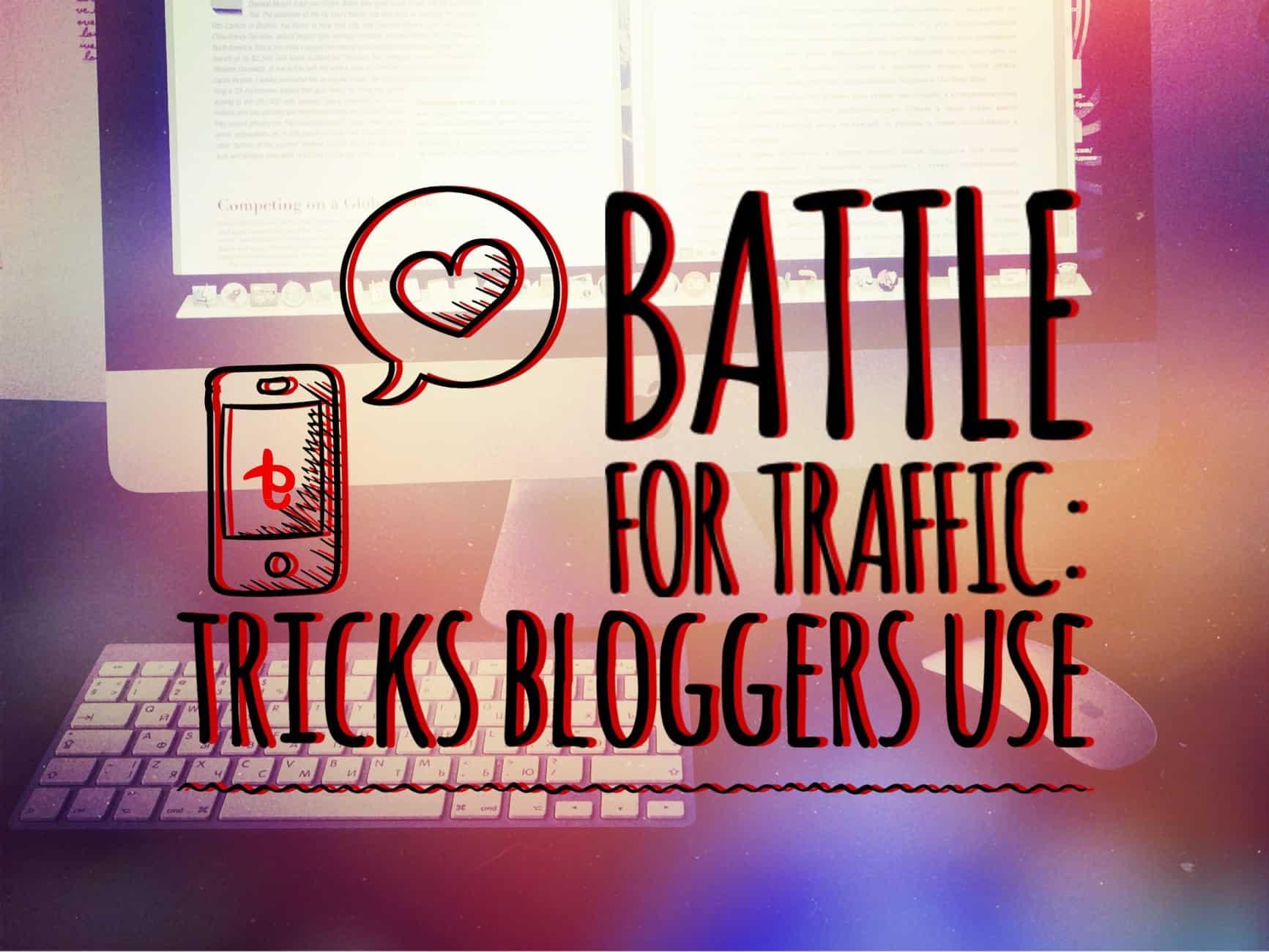 tricks bloggers use
