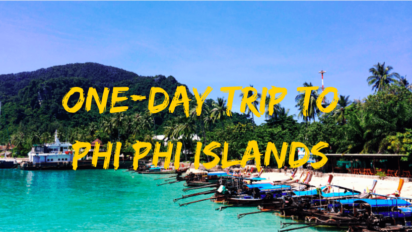One Day Trip Phi Phi Island