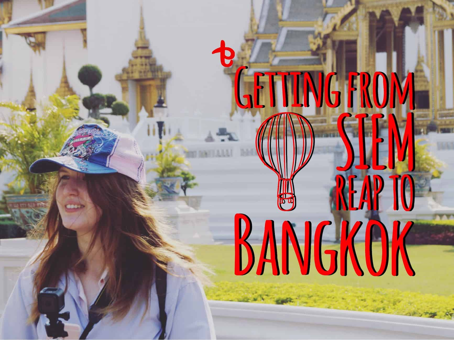 how to go to siem reap from bangkok