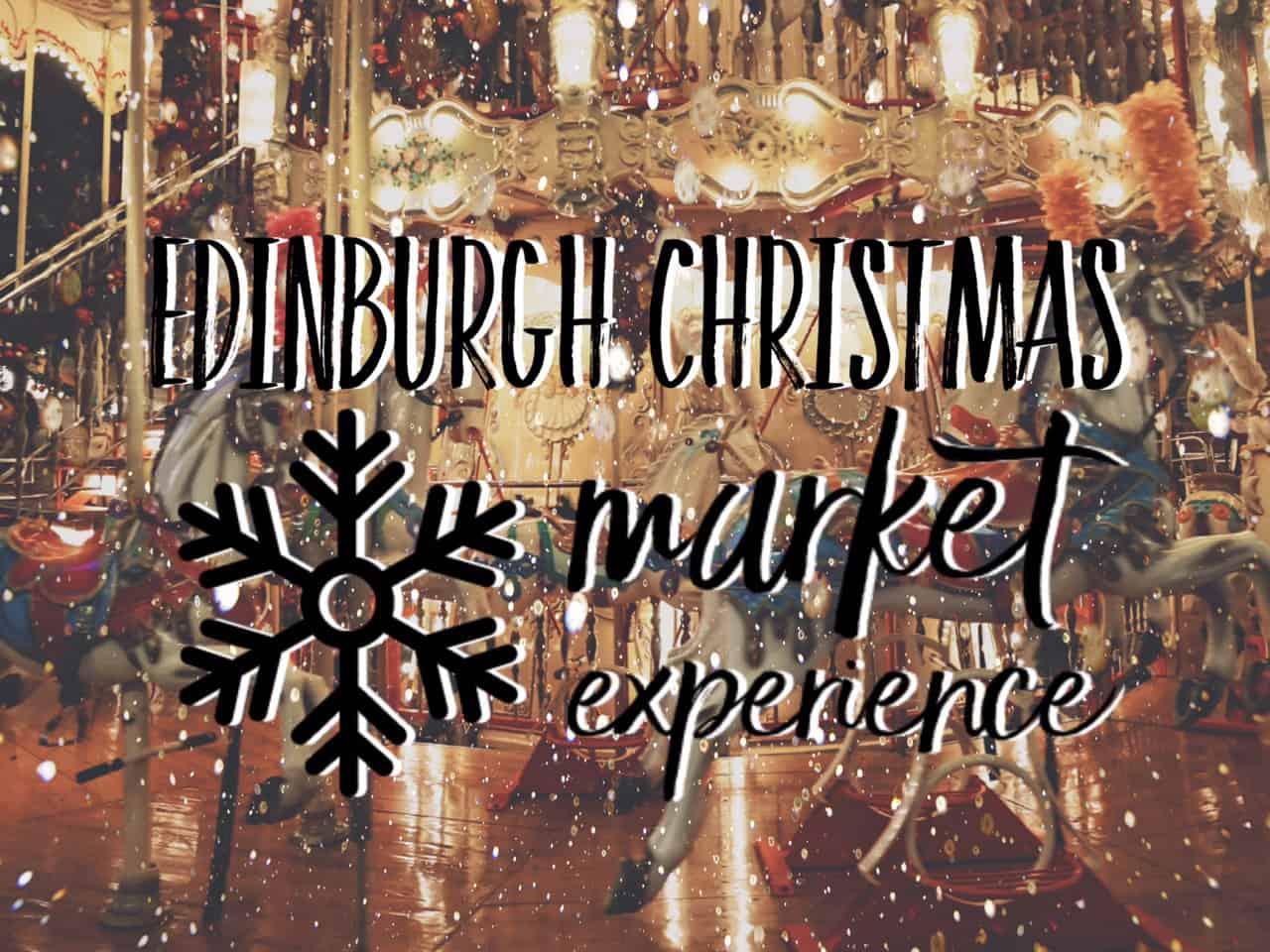 Visiting Edinburgh Christmas Market