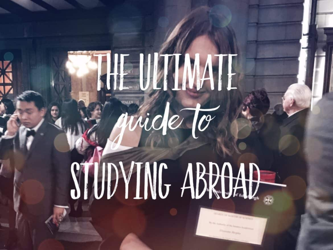 The ultimate guide to studying abroad: 16 real stories ...