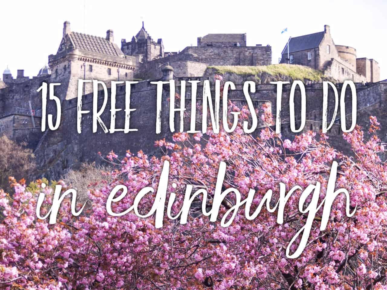 15 absolutely free things do in Edinburgh, Scotland