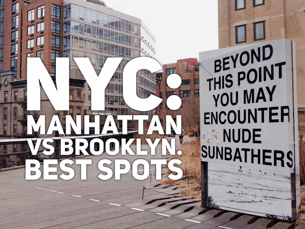 Manhattan vs Brooklyn - great spots to visit in NYC | Tripsget