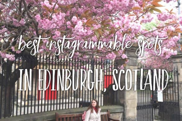Best Instagrammable spots in Edinburgh, Scotland | Tripsget