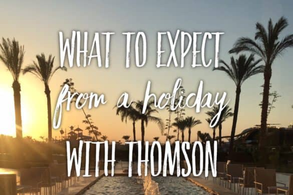 What to expect from a holiday with Thomson, Tui