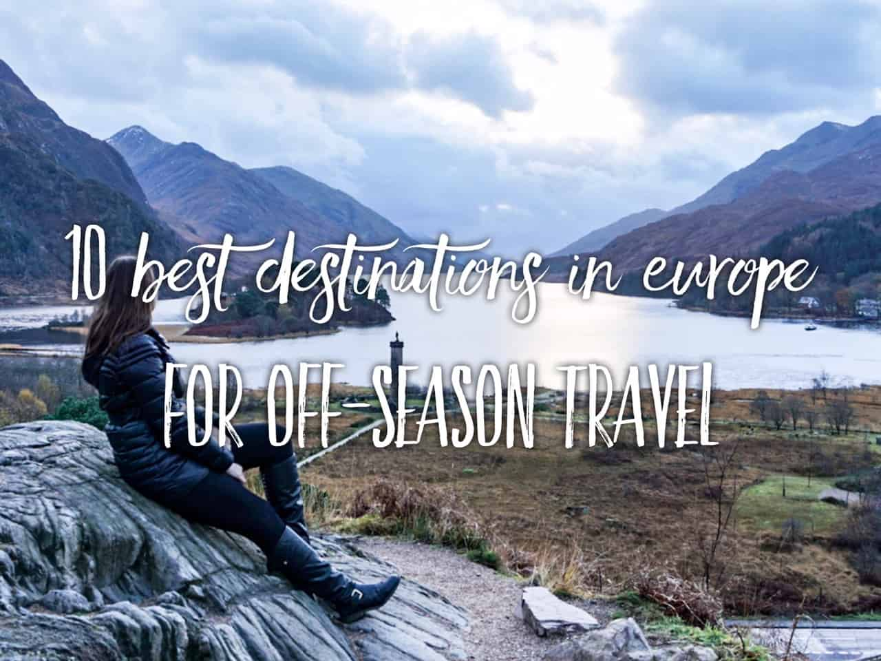 10 best destinations in Europe for off-season travel