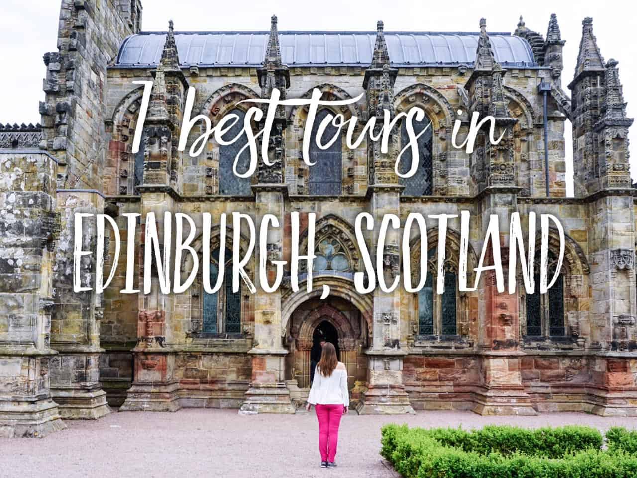 best Edinburgh tours - best tours in Edinburgh, Scotland