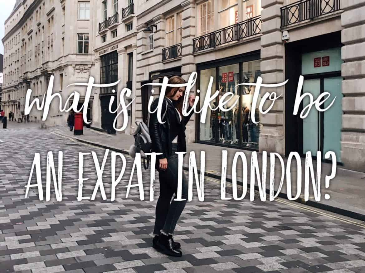 What is it like to be an expat in London? London life uncovered