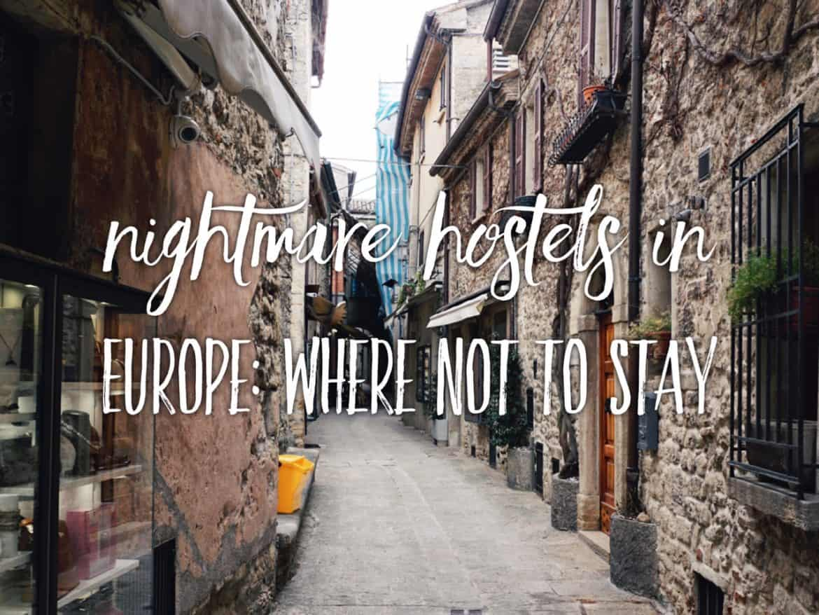 5 nightmare hostels of my life: the worst hostels in Europe