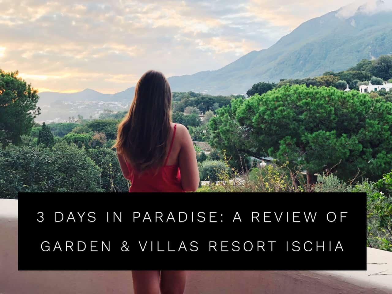 Review of Garden and Villas Resort Ischia