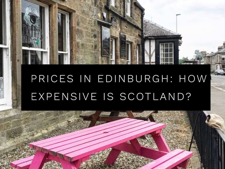 Edinburgh prices. Guide to prices in Edinburgh, Scotland